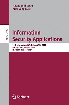Information Security Applications By Youm, Heung Youl (EDT)/ Yung, Moti (EDT)